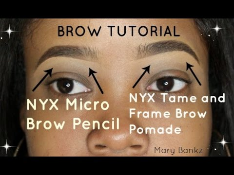 Nyx Micro Brow And Brow Pomade Tutorial Mary Bankz Youtube