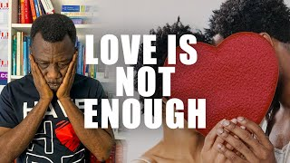Love is not Enough. Reasons you need a relationship coach while dating or courting | KFLifeCoaching