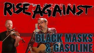 RISE AGAINST - BLACK MASKS & GASOLINE (Cover)