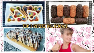 Top 3 retete delicioase | Top 3 recetas deliciosas | Top 3 tasty desserts recipes