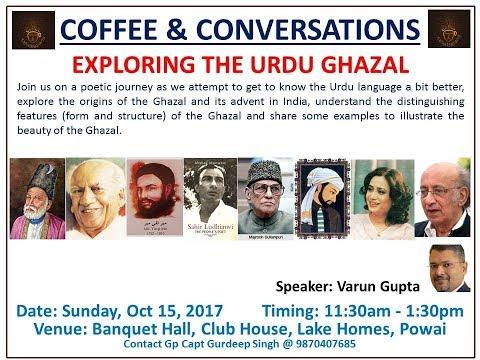 Exploring the Urdu Ghazal - 18th Session of Coffee & Conversations - by Varun Gupta