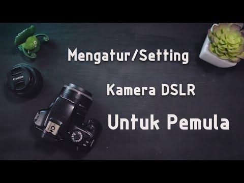 Kenali Tombol & Fungsinya Di Kamera Canon DSLR Bagi Pemula.
