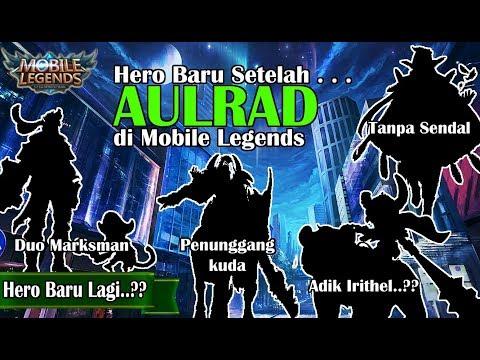HERO BARU YANG AKAN DIRILIS SETELAH AULRAD - NEW SURVEY HERO MOBILE LEGENDS