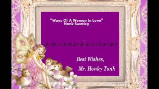 Ways Of A Woman In Love Hank Swatley