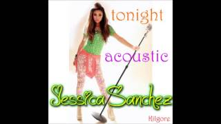 Tonight (Acoustic) - Jessica Sanchez + MP3 DOWNLOAD