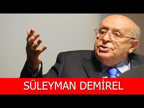 Süleyman Demirel Kimdir?