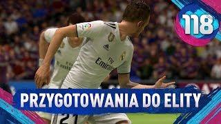Przygotowania do ELITY - FIFA 19 Ultimate Team [#118]