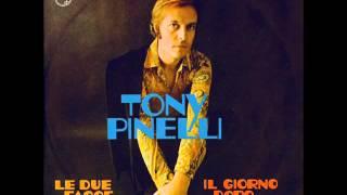 Tony Pinelli - Le due facce dell