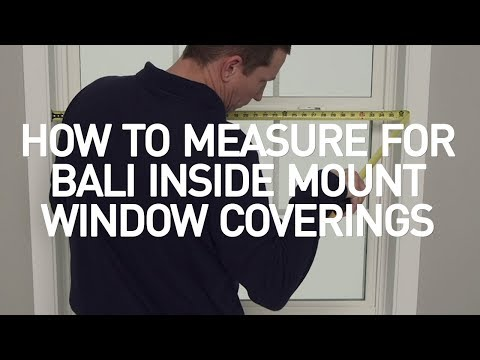 How To Measure Windows For Bali Inside Mount Window Coverings