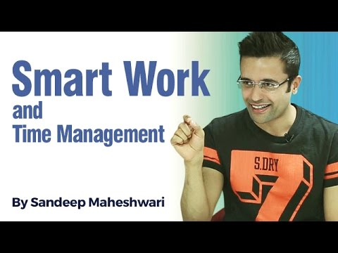 Smart Work & Time Management - By Sandeep Maheshwari I Hindi