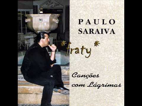 Paulo Saraiva - Menina Triste mp3 baixar