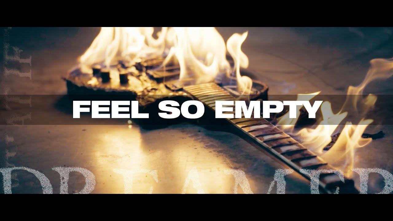 Dream on Dreamer - Feel So Empty [Official Video]