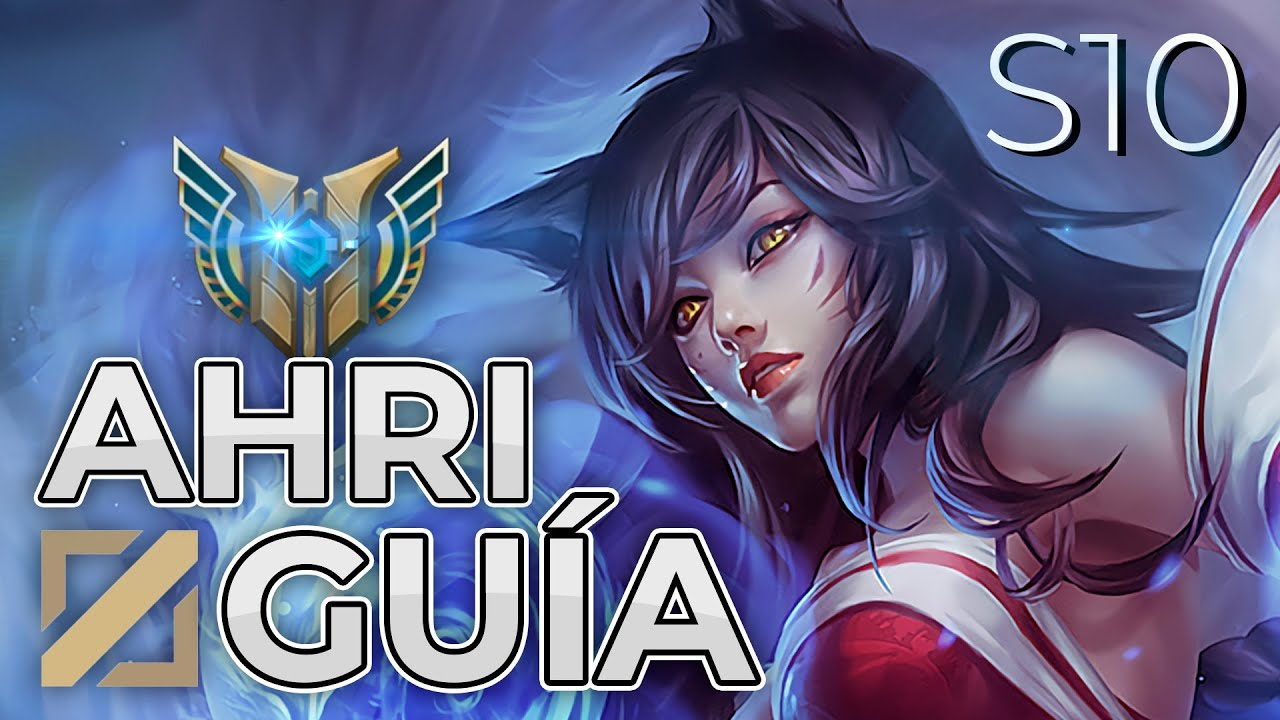 ¿Como jugar Ahri?   GUIA BASICA MID S10 - YouTube