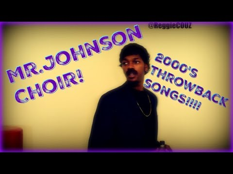 Mr.Johnson's Choir Concert: 2000s Throwbacks!!!