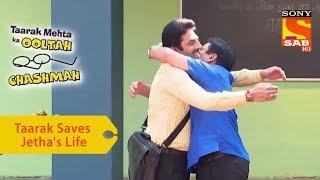 Your Favorite Character | Taarak Saves Jethalal's Life | Taarak Mehta Ka Ooltah Chashmah