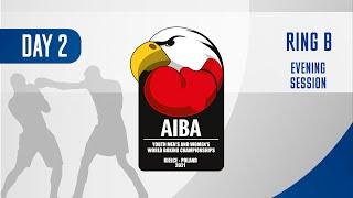 AIBA Youth Men's and Women's World Boxing Championships Kielce 2021 | Day2 | Ring B | Evening