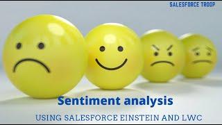 Sentiment analysis Demo using Salesforce Einstein and LWC