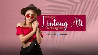 Download LINTANG ATI versi SKA MALA AGATHA (Official MV)