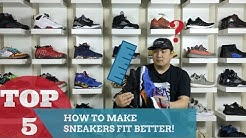 TIPS TO MAKE SNEAKERS FIT BETTER!
