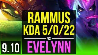 RAMMUS vs EVELYNN (JUNGLE) | KDA 5/0/22, 1400+ games | EUW Grandmaster | v9.10