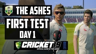 THE ASHES - First Test - Day 1 (Cricket 19)