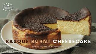 바스크 스타일 치즈케이크 만들기 : Basque Burnt Cheesecake Recipe : バスク風チーズケーキ  Cooking tree