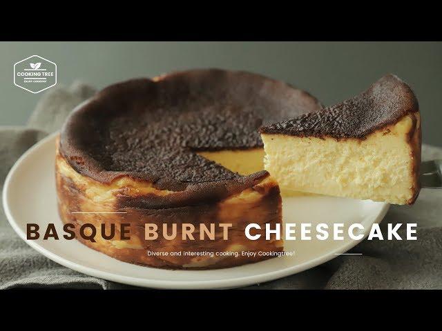 바스크 스타일 치즈케이크 만들기 : Basque Burnt Cheesecake Recipe : バスク風チーズケーキ | Cooking tree