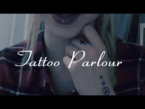 ASMR// Tattoo parlour roleplay