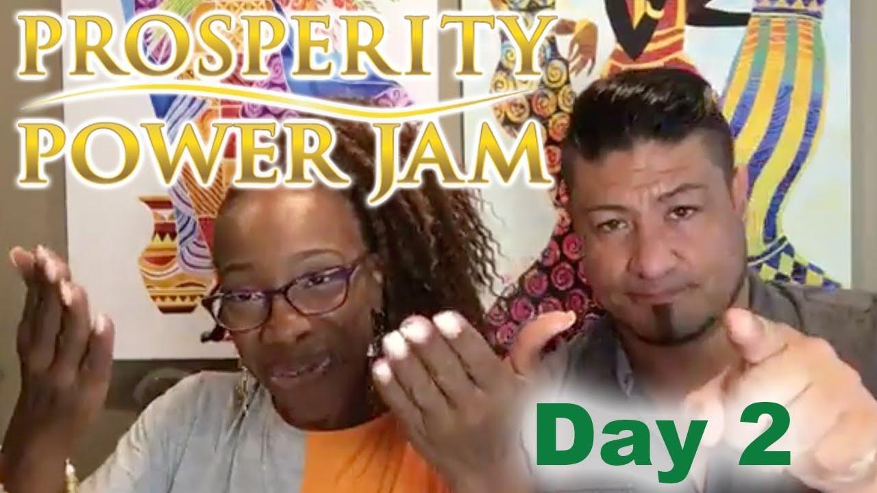 Prosperity Power Jam Day #2