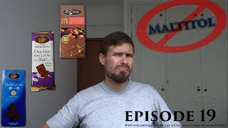Why you should never eat a Chocolate Bar with maltitol! | Mike Cocoa Chocolate Tasting | Episode 19