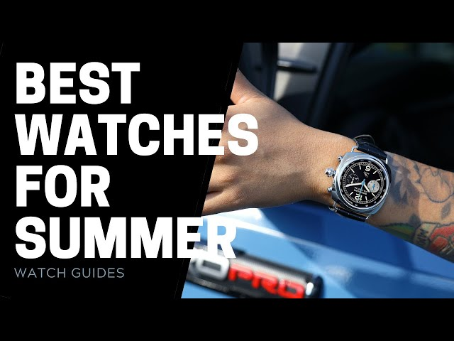 Best Watches for Summer 2021 - Rolex, Omega & More | SwissWatchExpo