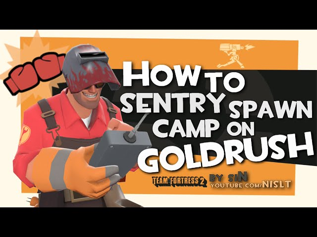 TF2: How to sentry spawn camp on goldrush [Epic Win]