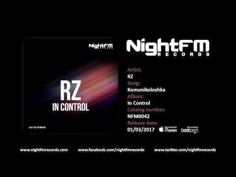 RZ - Komunikoloshka (Original Mix)