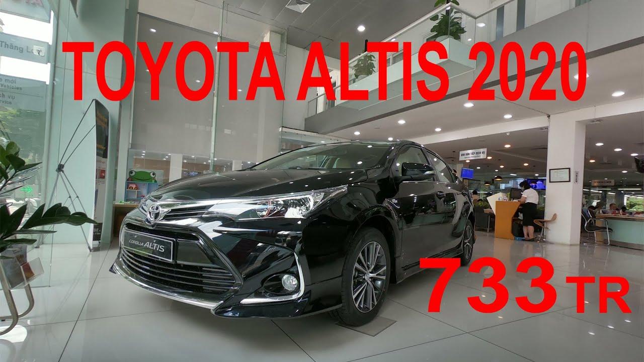 Soi Nhanh TOYOTA ALTIS 1.8 E CVT 2020 Giá 733 Triệu Vừa Ra Mắt, Nâng Cấp Full Option