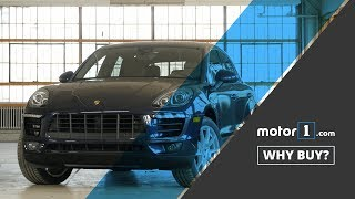 Why Buy? | 2017 Porsche Macan S Review