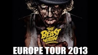THE BEAST WITHIN 2013 EUROPE TOUR