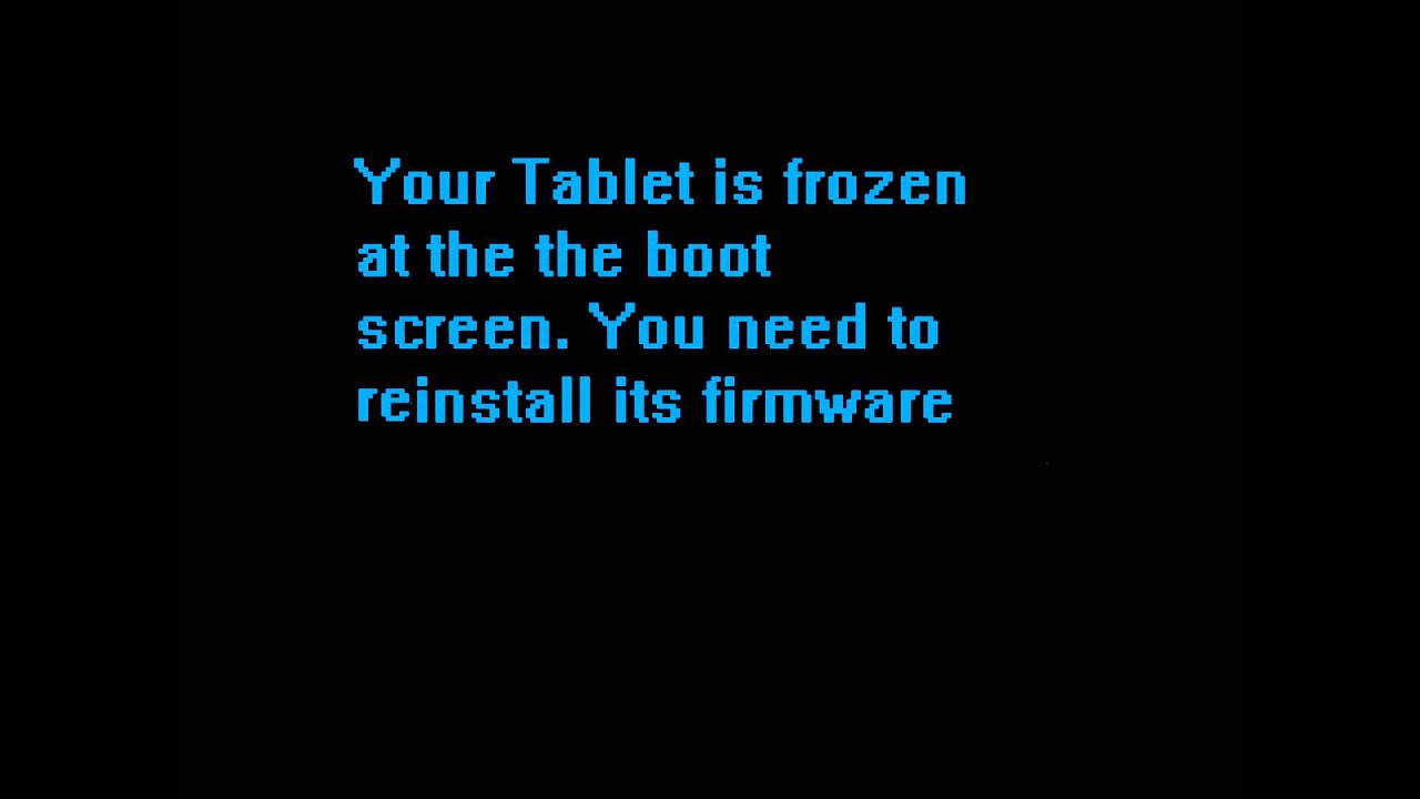 Fix Frozen Tablet