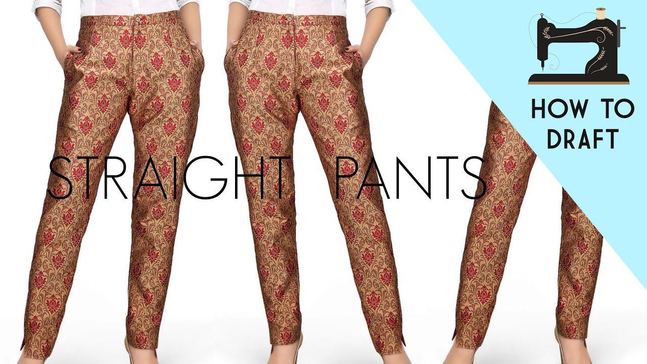 Straight Pants Pattern Making