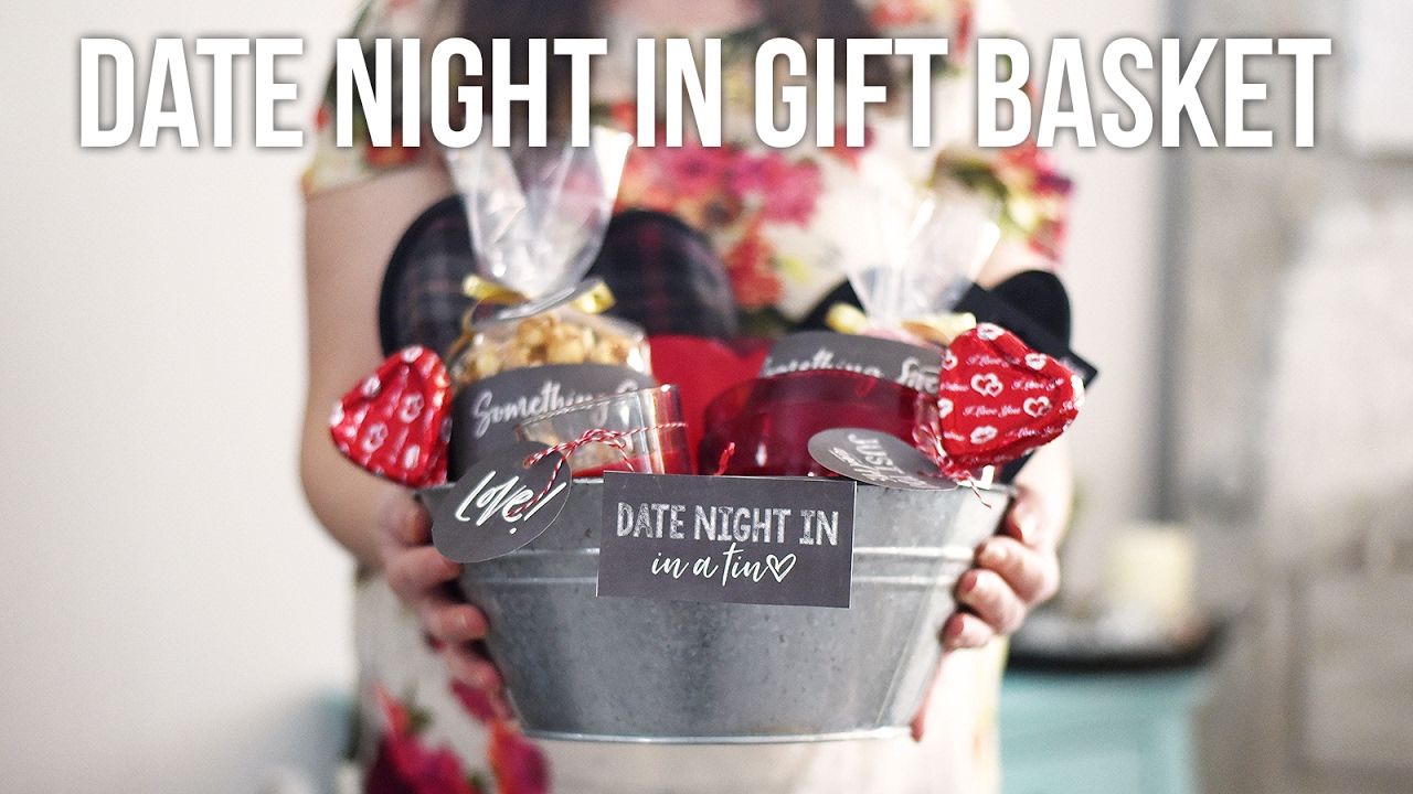 Tip Tuesday Valentine Date Night In Gift Basket Youtube