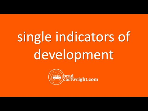 Measuring Development Unit:  Single Indicators of Development