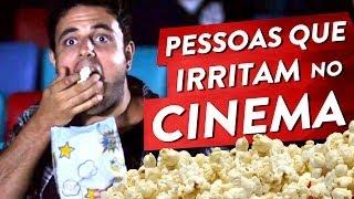 PESSOAS QUE IRRITAM NO CINEMA