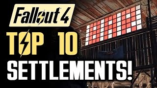 FALLOUT 4: Top 10 Settlements Part 2! A Walkthrough of the Best Base Builds (Fallout 4 Gameplay)