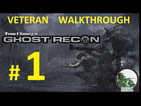Tom Clancy's Ghost Recon 1: Mission 1 - ''M01 Iron Dragon''