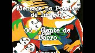 06 - Gente de barro - Mensaje no preciso de imagen
