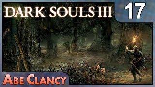 AbeClancy Streams: Dark Souls 3 - 17 - The Crystal Sage