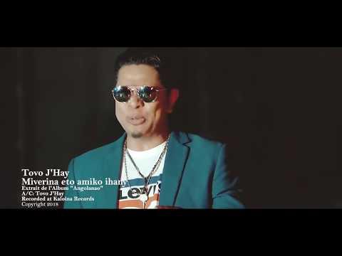 Tovo J'hay - Miverina eto amiko ihany - [ OFFICIAL VIDEO]