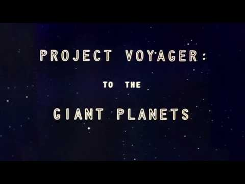 Project Voyager : To the giant planets
