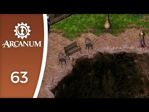 A self-run penal colony? - Let's Play Arcanum: Of Steamworks and Magick Obscura #63
