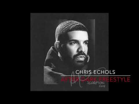 Chris Echols - After Dark Freestyle (Drake Remix)