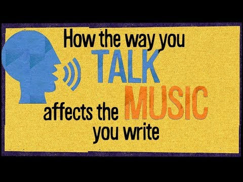 How the way you TALK affects the MUSIC you write | Music & Language